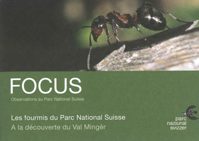 Dépliant-Focus: Les Fourmis du Parc National Suisse